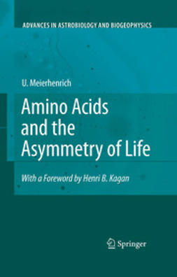Meierhenrich, Uwe - Amino Acids and the Asymmetry of Life, ebook
