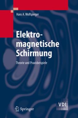 Wolfsperger, Hans A. - Elektromagnetische Schirmung, e-kirja