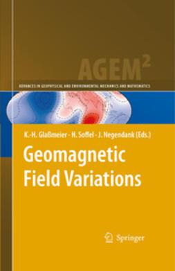 Glaβmeier, Karl-Heinz - Geomagnetic Field Variations, ebook