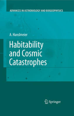 Hanslmeier, Arnold - Habitability and Cosmic Catastrophes, ebook
