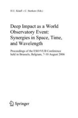 Käufl, H.U. - Deep Impact as a World Observatory Event: Synergies in Space, Time, and Wavelength, ebook