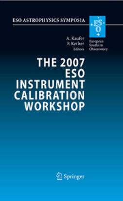 Kaufer, Andreas - The 2007 ESO Instrument Calibration Workshop, ebook