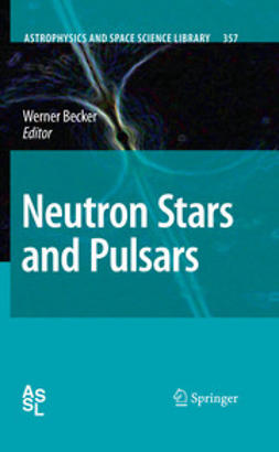 Becker, Werner - Neutron Stars and Pulsars, e-kirja