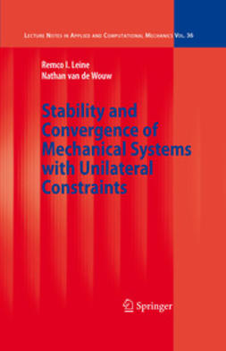Leine, Remco I. - Stability and Convergence of Mechanical Systems with Unilateral Constraints, e-bok