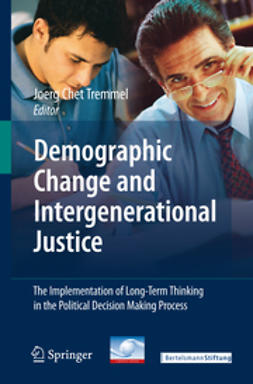 Tremmel, Jörg Chet - Demographic Change and Intergenerational Justice, ebook