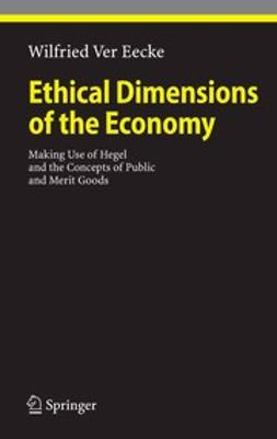 Eecke, Wilfried - Ethical Dimensions of the Economy, ebook