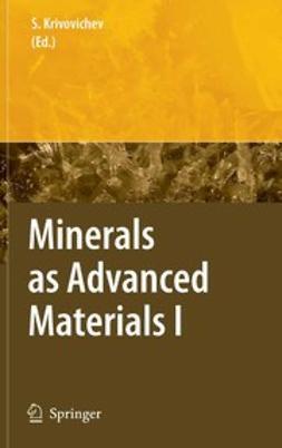 Krivovichev, Sergey V. - Minerals as Advanced Materials I, ebook