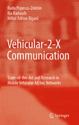Popescu-Zeletin, Radu - Vehicular-2-X Communication, ebook