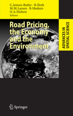 Jensen-Butler, Chris - Road Pricing, the Economy and the Environment, ebook