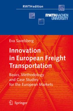 Savelsberg, Eva - Innovation in European Freight Transportation, ebook