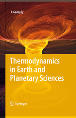 Ganguly, Jibamitra - Thermodynamics in Earth and Planetary Sciences, e-kirja