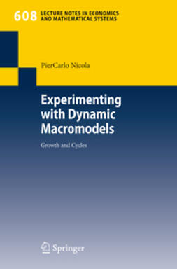 Nicola, Pier Carlo - Experimenting with Dynamic Macromodels, ebook