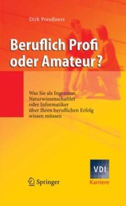Preußners, Dirk - Beruflich Profi oder Amateur?, ebook