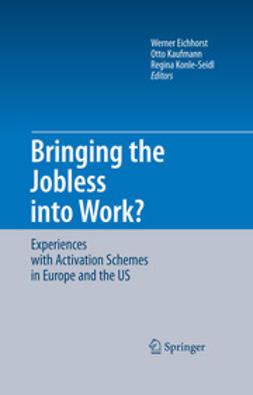 Eichhorst, Werner - Bringing the Jobless into Work?, ebook