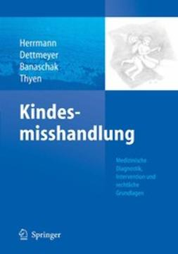 Banaschak, Sibylle - Kindesmisshandlung, ebook