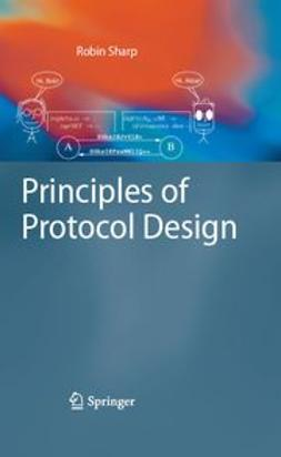 Sharp, Robin - Principles of Protocol Design, ebook