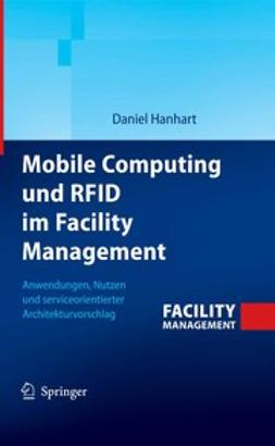 Hanhart, Daniel - Mobile Computing und RFID im Facility Management, ebook