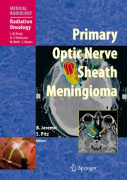 Jeremic, Branislav - Primary Optic Nerve Sheath Meningioma, ebook