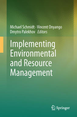 Schmidt, Michael - Implementing Environmental and Resource Management, ebook
