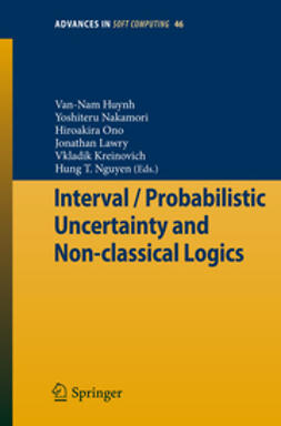 Huynh, Van-Nam - Interval / Probabilistic Uncertainty and Non-Classical Logics, ebook