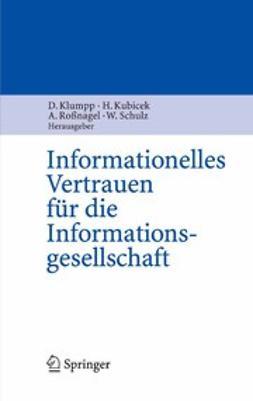 Klumpp, Dieter - Informationelles Vertrauen für die Informationsgesellschaft, ebook