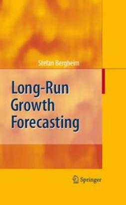 Bergheim, Stefan - Long-Run Growth Forecasting, e-kirja