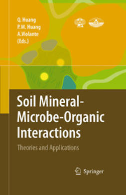 Huang, Pan Ming - Soil Mineral Microbe-Organic Interactions, ebook