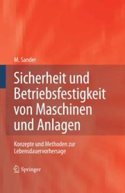 Sander, Manuela - Sicherheit und Betriebsfestigkeit von Maschinen und Anlagen, ebook