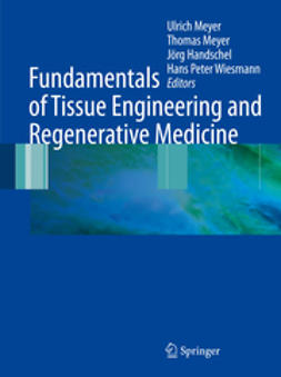 Handschel, Jörg - Fundamentals of Tissue Engineering and Regenerative Medicine, e-kirja