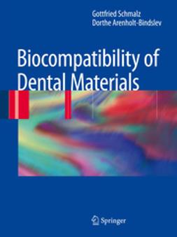 Arenholt-Bindslev, Dorthe - Biocompatibility of Dental Materials, e-kirja