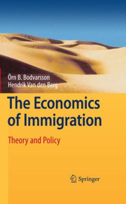 Berg, Hendrik Van den - The Economics of Immigration, e-kirja