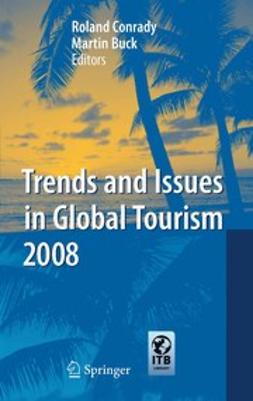 Buck, Martin - Trends and Issues in Global Tourism 2008, ebook