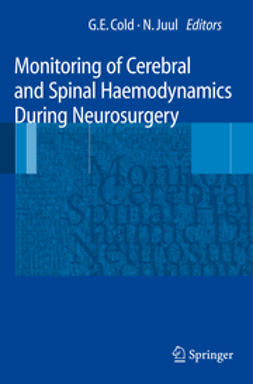 Cold, Georg E. - Monitoring of Cerebral and Spinal Haemodynamics During Neurosurgery, ebook