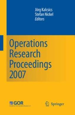 Kalcsics, Jörg - Operations Research Proceedings 2007, e-bok