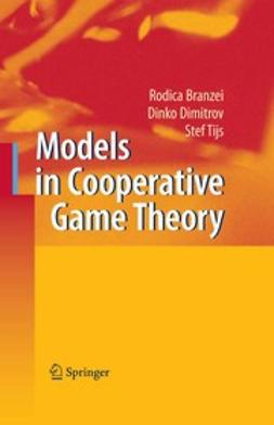 Branzei, Rodica - Models in Cooperative Game Theory, ebook