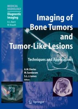 Davies, A. Mark - Imaging of Bone Tumors and Tumor-Like Lesions, ebook