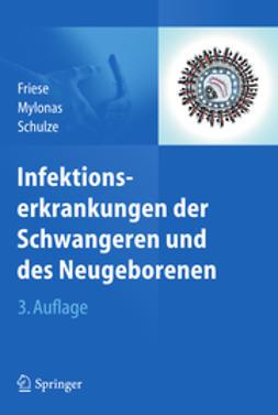 Friese, Klaus - Infektionserkrankungen der Schwangeren und des Neugeborenen, ebook
