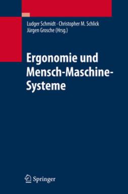 Grosche, Jürgen - Ergonomie und Mensch-Maschine-Systeme, ebook