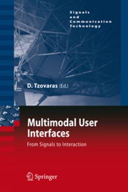 Tzovaras, Dimitrios - Multimodal User Interfaces, e-kirja