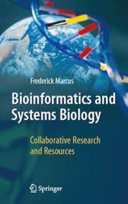 Marcus, Frederick B. - Bioinformatics and Systems Biology, ebook