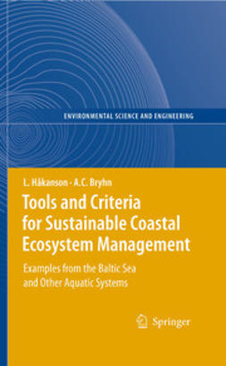 Bryhn, Andreas C. - Tools and Criteria for Sustainable Coastal Ecosystem Management, ebook