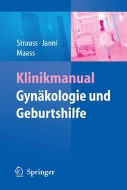 Strauss, Alexander - Klinikmanual Gynäkologie und Geburtshilfe, ebook