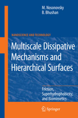 Bhushan, Bharat - Multiscale Dissipative Mechanisms and Hierarchical Surfaces, ebook