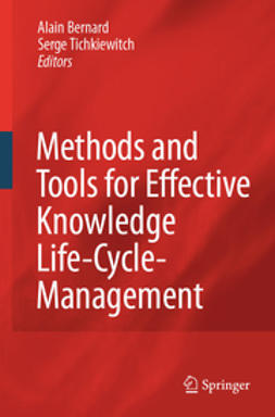 Bernard, Alain - Methods and Tools for Effective Knowledge Life-Cycle-Management, ebook