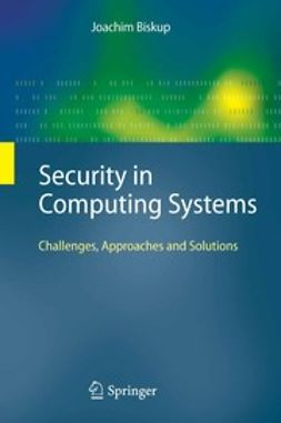 Biskup, Joachim - Security in Computing Systems, ebook