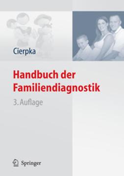 Cierpka, Manfred - Handbuch der Familiendiagnostik, e-kirja