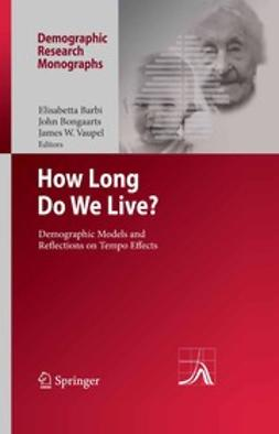 Barbi, Elisabetta - How Long Do We Live?, ebook