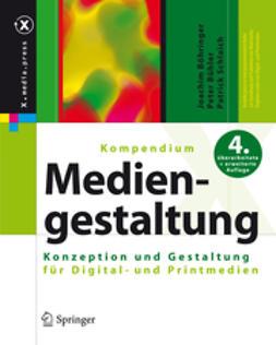 Böhringer, Joachim - Kompendium der Mediengestaltung, e-bok