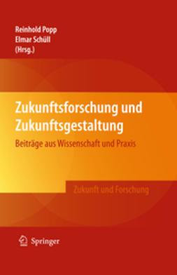 Popp, Reinhold - Zukunftsforschung und Zukunftsgestaltung, ebook