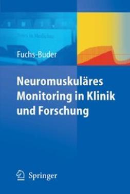 Fuchs-Buder, Thomas - Neuromuskuläres Monitoring in Klinik und Forschung, ebook